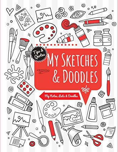 My Sketches & Doodles: My Notes, Lists & Doodles by Kitty Edwards