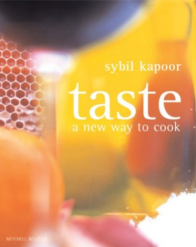 Taste: A New Way to Cook by Sybil Kapoor
