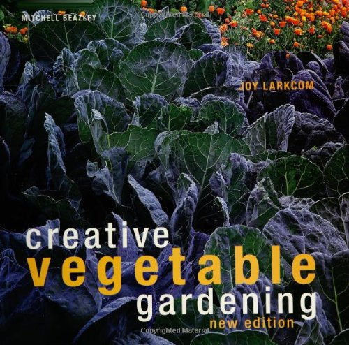 Creative Vegetable Gardening by Joy Larkcom