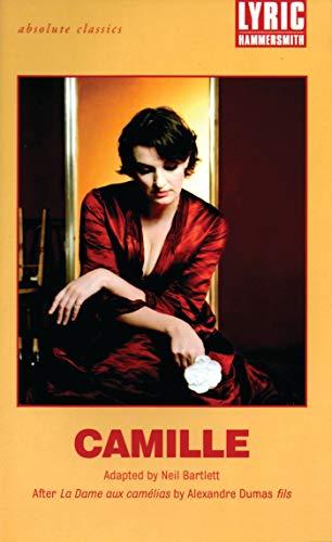 """Camille: After """"La Dame Aux Camelias"""" by Alexandre Dumas"""
