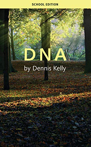 DNA by Dennis Kelly