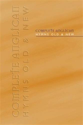 Complete Anglican Hymns Old and New: Words Edition by Kevin Mayhew