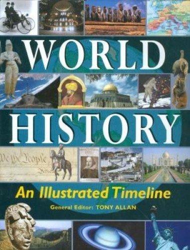 World History: Timeline by T. Allan