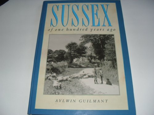 Sussex of One Hundred Years Ago by Aylwin Guilmant