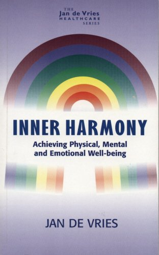Inner Harmony: Achieving Physical, Mental and Emotional Well-being by Jan de Vries