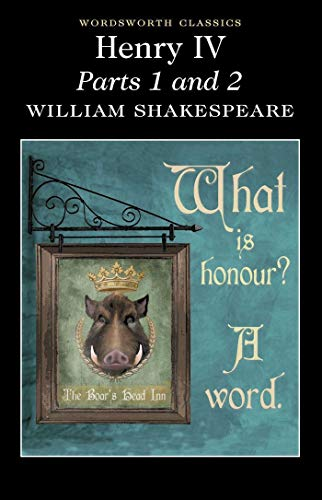 Henry IV: Parts 1 & 2 by William Shakespeare