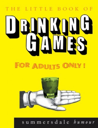 The Little Book of Drinking Games by