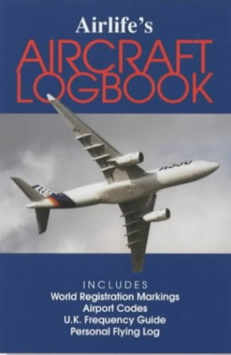 Airlife's Aircraft Logbook by Rod Simpson