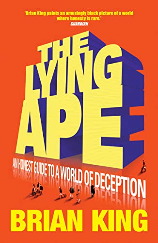 The Lying Ape by Brian King