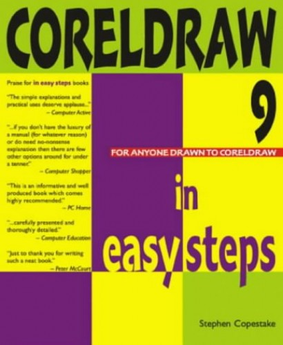 CorelDraw 9 in Easy Steps by Stephen Copestake