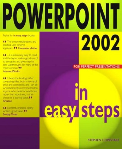 Powerpoint 2002 in Easy Steps by Stephen Copestake