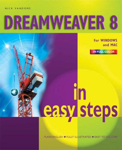 Dreamweaver 8 in Easy Steps by Nick Vandome