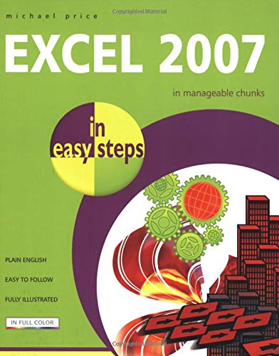 Excel 2007 in Easy Steps by M. Price