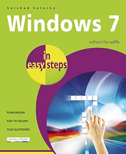 Windows 7 in Easy Steps by Harshad Kotecha