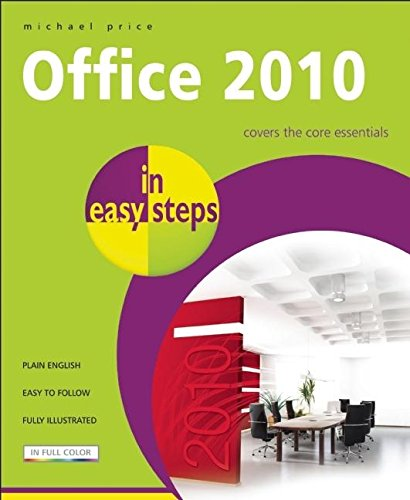 Office 2010 in Easy Steps by Michael Price