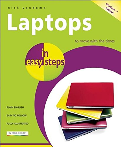 Laptops in Easy Steps - Covers Windows 7: Covers Windows 7 by Nick Vandome