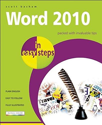 Word 2010 in Easy Steps by Scott Basham