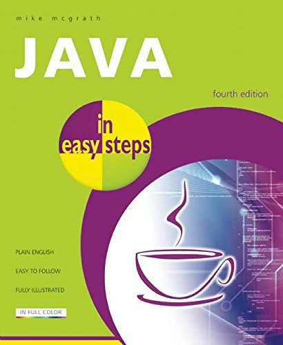 Java in Easy Steps by Mike McGrath