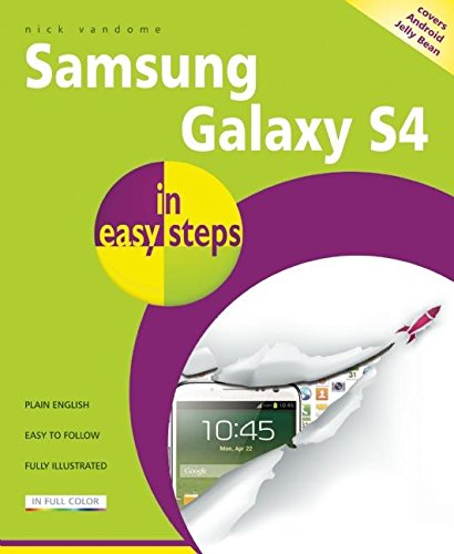 Samsung Galaxy S4 in Easy Steps by Nick Vandome