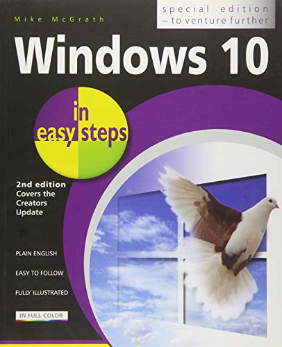 Windows 10 in Easy Steps: Covers the Creators Update by Mike McGrath