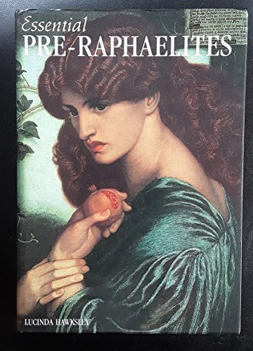 Pre-Raphaelites by Lucinda Hawksley