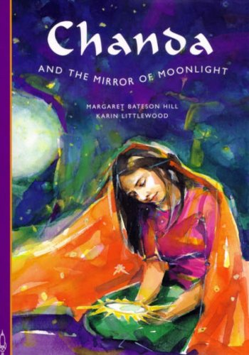 Chanda and the Mirror of Moonlight by Margaret Bateson Hill
