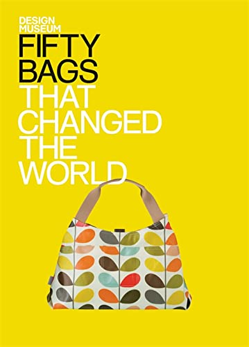 Fifty Bags That Changed the World by Design Museum