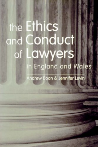 The Ethics and Conduct of Lawyers in England and Wales by Andy Boon