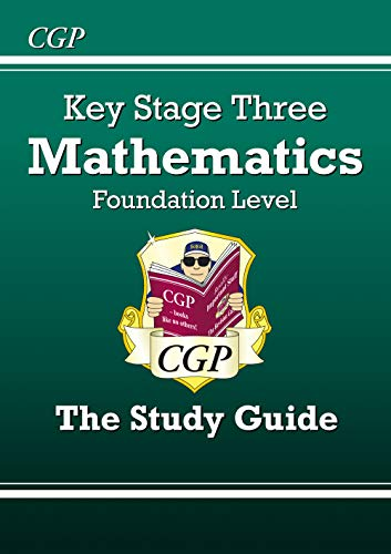 KS3 Maths Study Guide (With Online Edition) - Foundation by Richard Parsons
