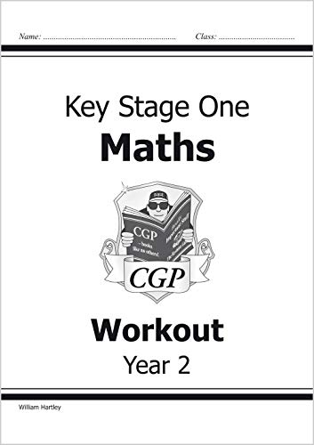 KS1 Maths Workout - Year 2 by William Hartley