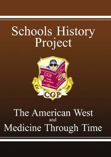 GCSE Schools History Project Revision Guide: The American West and Medicine Through Time: Pt. 1 & 2 by CGP Books