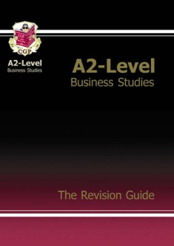 A2 Level Business Studies: Revision Guide by CGP Books