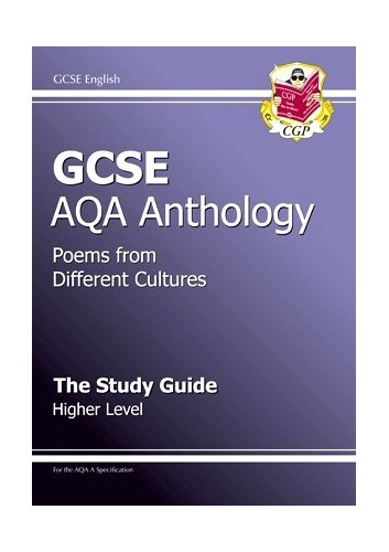 GCSE English AQA A Anthology: Pt. 1 & 2: Study Guide - Higher Level by Richard Parsons