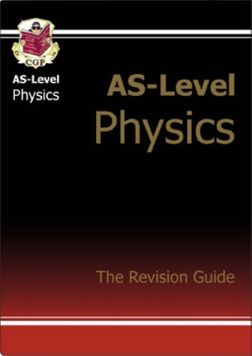 AS Physics: Revision Guide by CGP Books