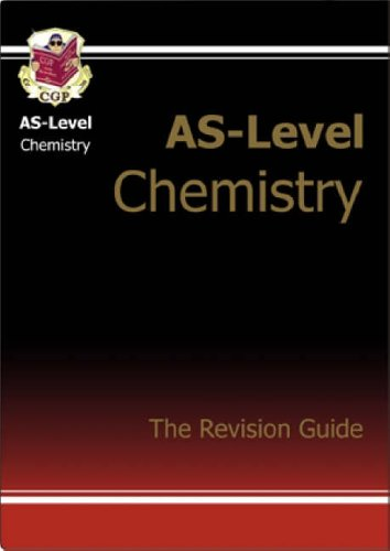 AS Chemistry: Pt. 1 & 2: Revision Guide by CGP Books