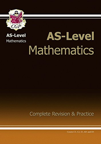 AS-Level Maths Complete Revision & Practice by CGP Books