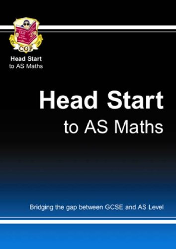 Head Start to AS Maths by CGP Books