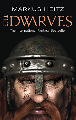 The Dwarves: Book 1 by Markus Heitz