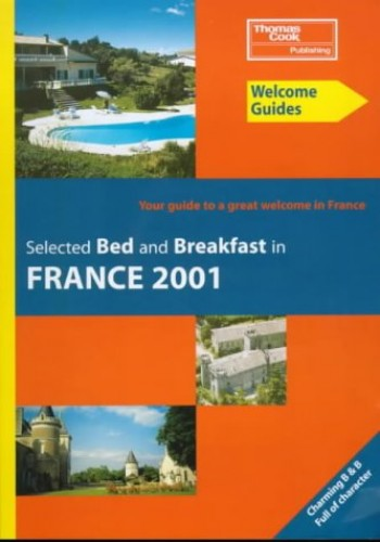 Bed and Breakfast in France by Marie-Ange De  Saint-Gratien
