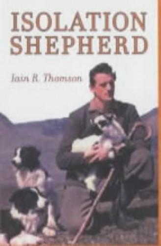Isolation Shepherd by Iain R. Thomson