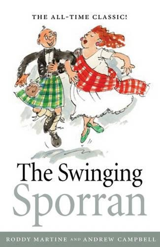 The Swinging Sporran: A Lighthearted Guide to the Basic Steps of Scottish Reels and Country Dances by Andrew Campbell