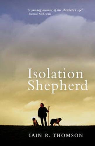 Isolation Shepherd by Iain R. Thomson