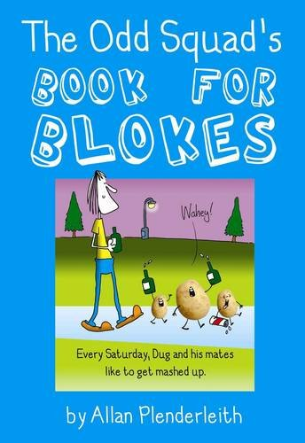 The Odd Squad's Book for Blokes by Allan Plenderleith