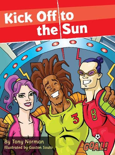 Kick Off to the Sun by Tony Norman