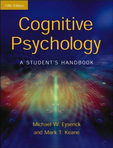 Cognitive Psychology: A Student's Handbook by Michael W. Eysenck