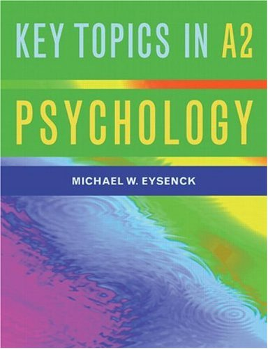 Key Topics in A2 Psychology by Michael W. Eysenck