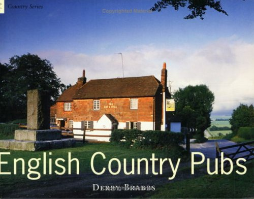 English Country Pubs by Derry Brabbs