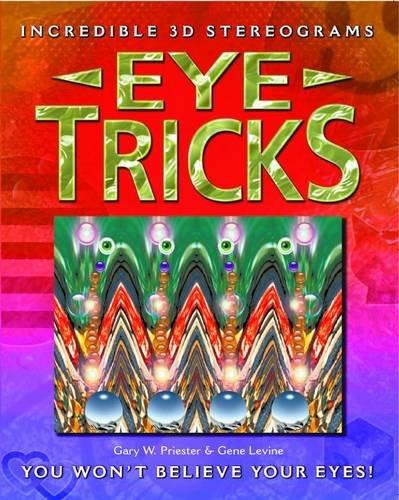 Eye Tricks by Gary Preister