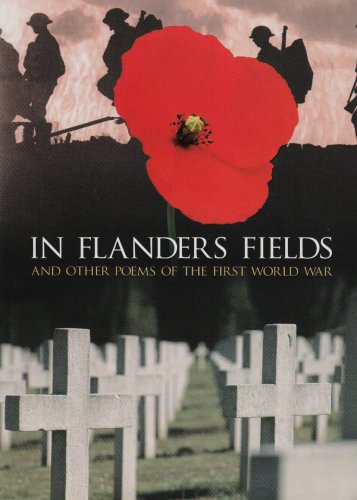 In Flanders Fields: And Other Poems of the First World War by Brian Busby