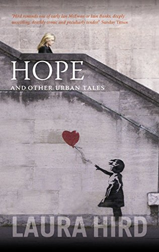Hope And Other Stories by Laura J. Hird